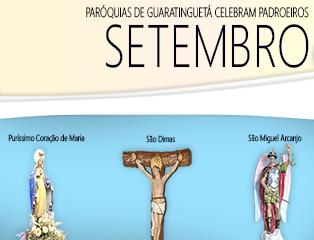 Em Setembro, paróquias de Guaratinguetá festejam padroeiros