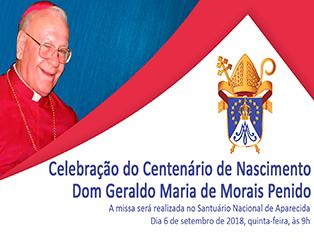 Arquidiocese de Aparecida celebra 100 do nascimento de Dom Geraldo Penido