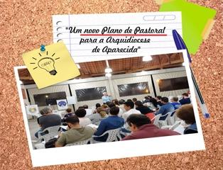 Um novo Plano de Pastoral para a Arquidiocese de Aparecida