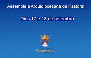 Arquidiocese promove assembleia em setembro
