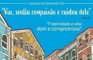 """CF 2020: """"Fraternidade e Vida: Dom e Compromisso"""""""