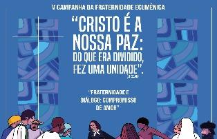 CFE 2021 Fraternidade e Diálogo: compromisso de amor