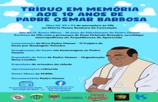 TRÍDUO EM MEMÓRIA AOS  10 ANOS  DE FALECIMENTO DO PE OSMAR